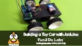 Maker Education : Building a Toy Car with Arduino