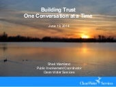 Building trust one conversation at a time, S Wantland