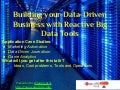 Building your data driven business with reactive big data tools