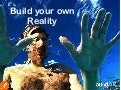 Build your own reality