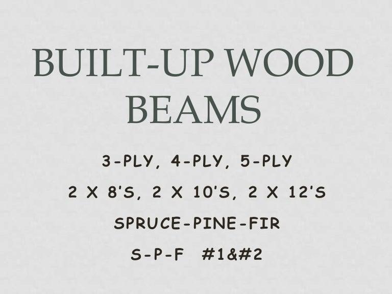 Built Up Wood Beams