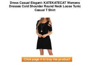 Dress Casual Elegant : KATEKATECAT Womens Dresses Cold Shoulder Round Neck Loose Tunic Casual T Shirt elegant casual dresses - Dress Clothing Party
