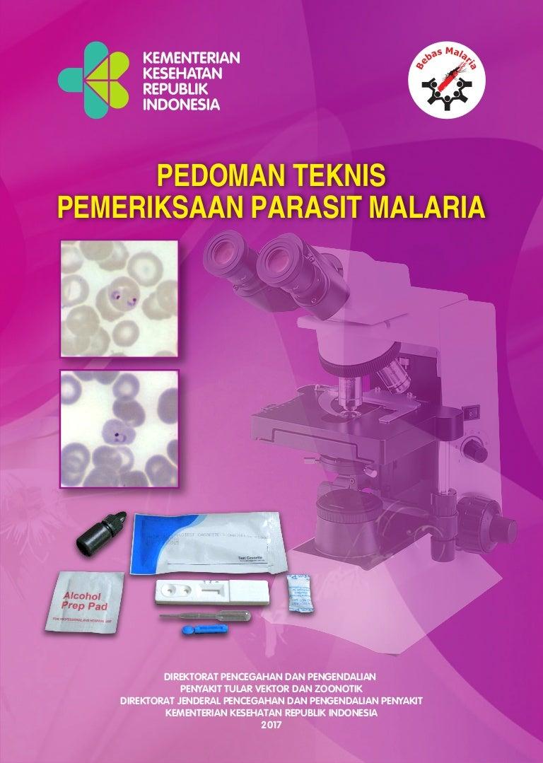 Buku Pedoman Teknis Pemeriksaan Parasit Malaria