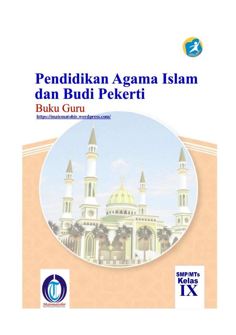 Buku Pegangan Guru Agama Islam Smp Kelas 9 Kurikulum 2013 Www Matemat