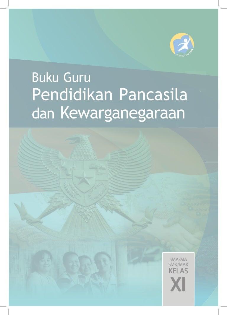 Buku Pegangan Guru Ppkn Sma Smk Kelas 11 Kurikulum 2013