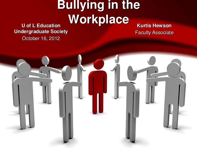 Bullying in the workplace 12 10 16 toneelgroepblik Choice Image