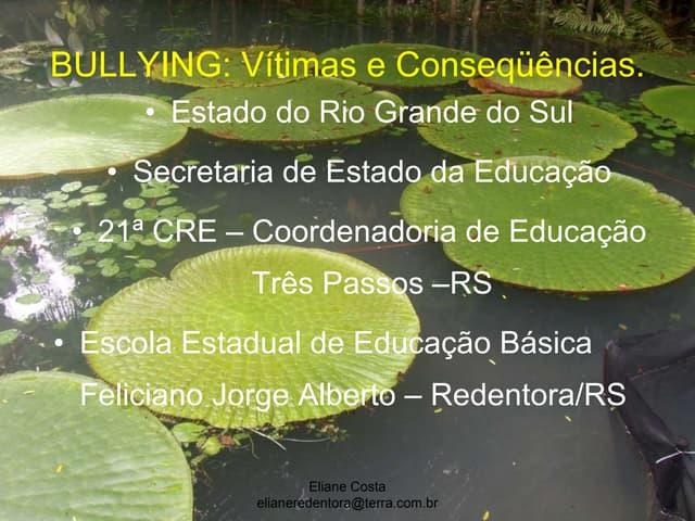 Bullying vítimas e consequencias alunos
