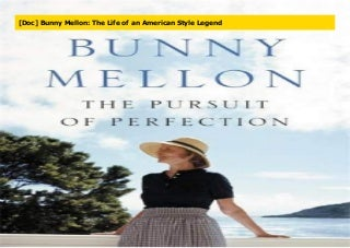 [Doc] Bunny Mellon: The Life of an American Style Legend