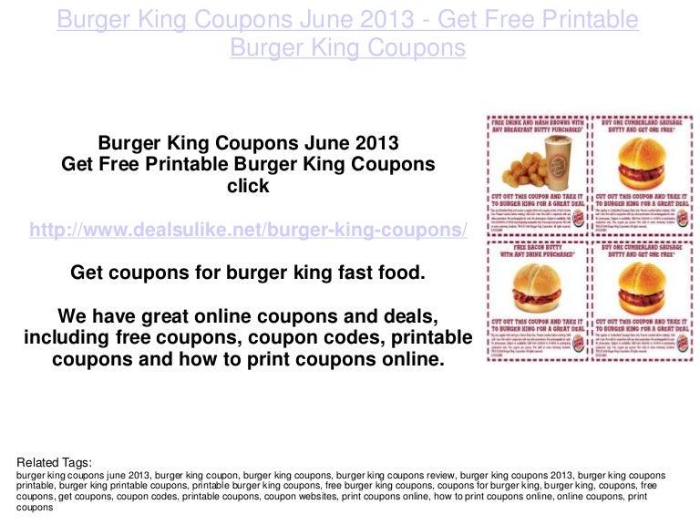 photograph about Printable Burger King Application identify Burger King Coupon codes June 2013 - Buy Totally free Printable Burger