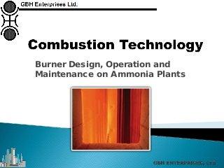 Burner Design, Operation and Maintenance on Ammonia Plants