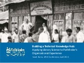 APLIC 2014 - Building a Technical Knowledge Hub: Applying library science to Pathfinder's organizational experience