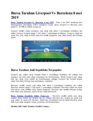 Bursa taruhan liverpool vs barcelona 8 mei 2019.
