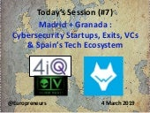 Burton Lee - Session #7 - Madrid + Granada - Cybersecurity Startups - Spanish VC Ecosystem + Velazquez + Goya + Chocolate - Stanford - 4 Mar 2019