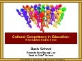 Bush Cultural Competency Leadership