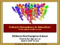 Williston Northampton Cultural Competency Leadership