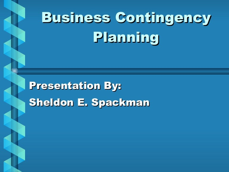 Business Contingency Planning – Sample Business Contingency Plan