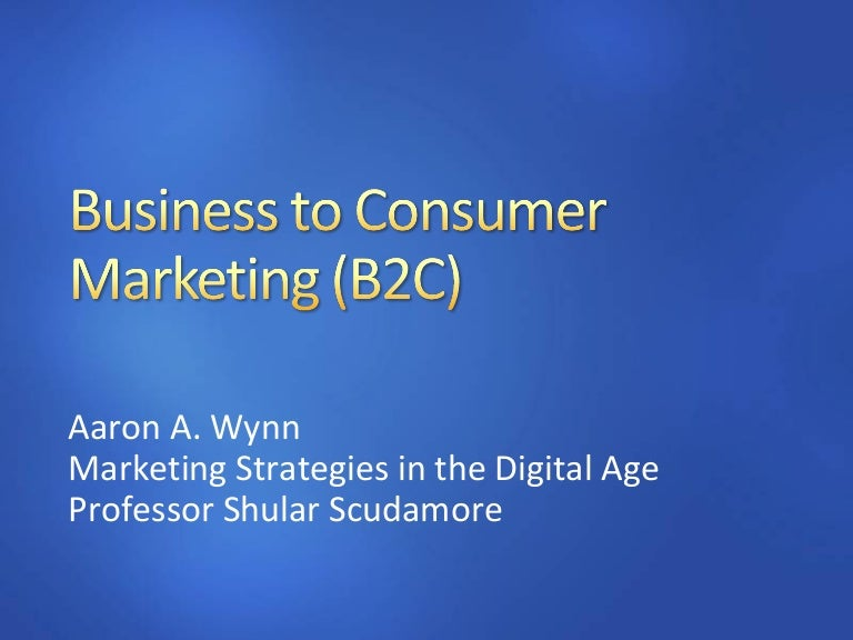 What are some examples of business-to-consumer companies?