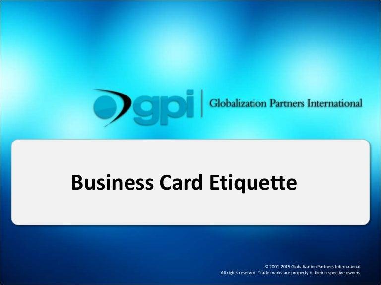 Business card etiquette businesscardetiquette 151105094921 lva1 app6892 thumbnail 4gcb1446717007 reheart Choice Image