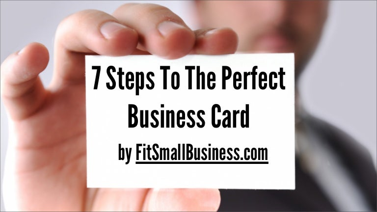 7 Steps To Getting The Perfect Business Card On Any Budget