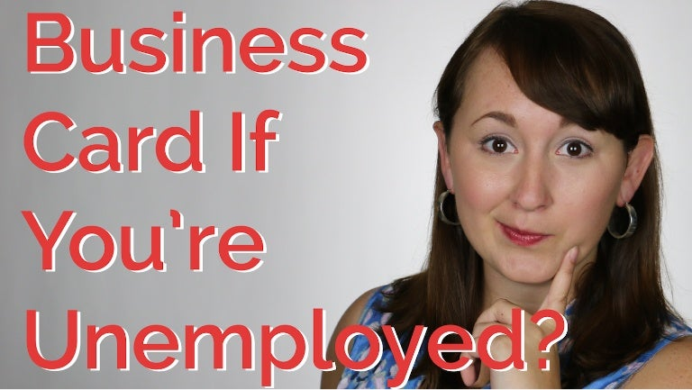 Should you have a business card if youre unemployed careerhmo colourmoves