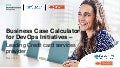 Business Case Calculator for DevOps Initiatives - Leading credit card services provider