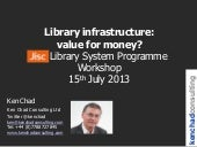Business case for_change_jisc_lm_schange_wkshop_ken_chad_july2013