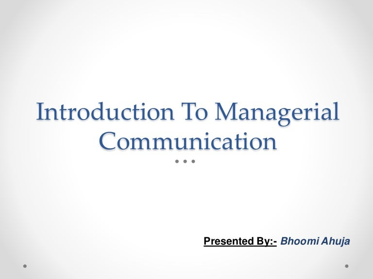 managerial communication interview 70 communication skills interview questions posted by anna mar , january 19, 2013 there's no question about it — communication is the single most important business skill.