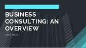 Business Consulting  an Overview - John B. Wilson