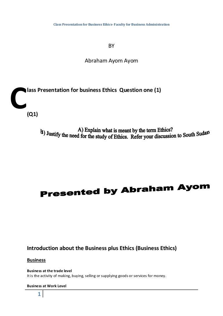 business ethics class presentation abraham ayom