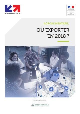 Business France Agroalimentaire : Où exporter en 2018, quelles opportunités en Norvège ?