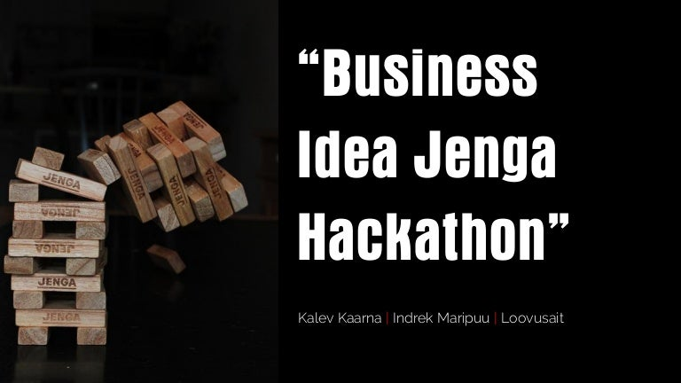 Business idea jenga hackathon