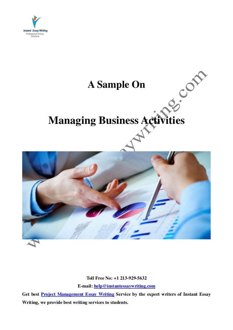 Sample Report On Managing Business Activities By Instant Essay Writing