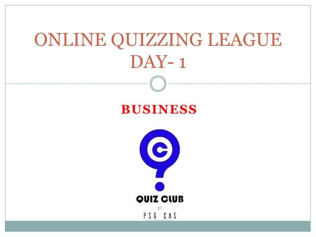 Business quiz by PSG CAS QC