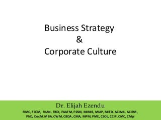 Business Strategy and Corporate Culture