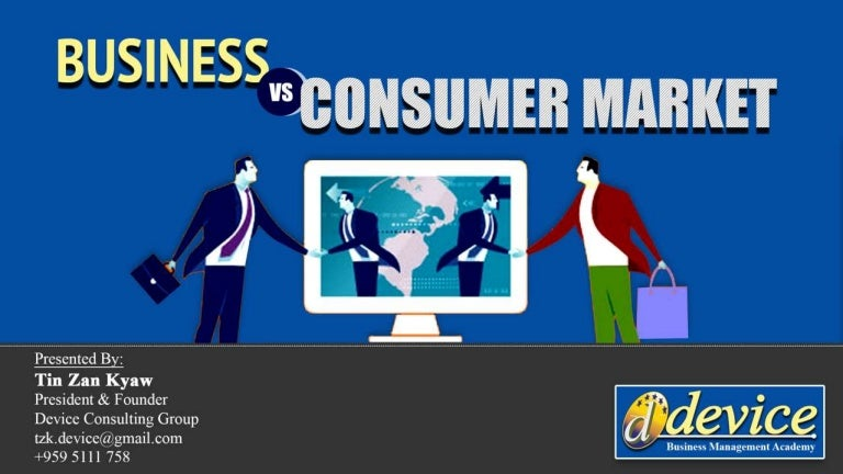 business market vs consumer market A market consists of two parts consumer market and business market business buying behaviour is influenced by economical, company, individual and interpersonal factors.