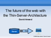 Thin Server Architecture SPA, 5 years old presentation