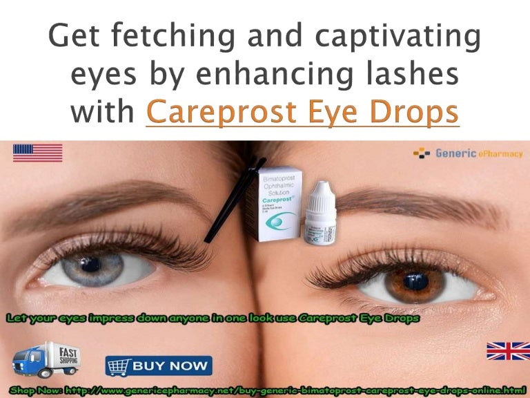 Careprost Eye Drops Enhances Your Eyelashs Length Easily