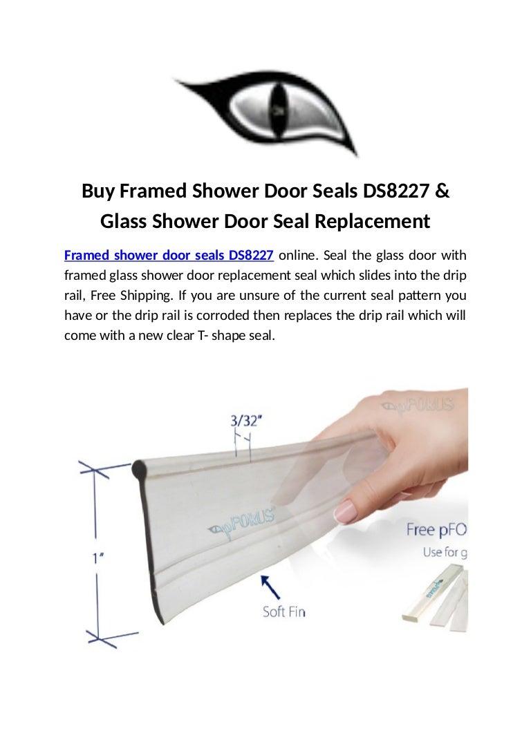 Buy Framed Shower Door Seals Ds8227 Glass Shower Door Seal