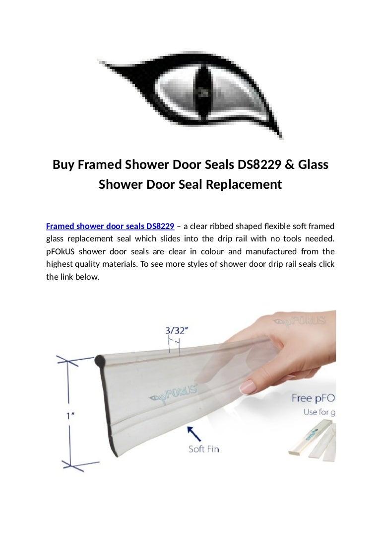 Buy Framed Shower Door Seals Ds8229 Glass Shower Door Seal