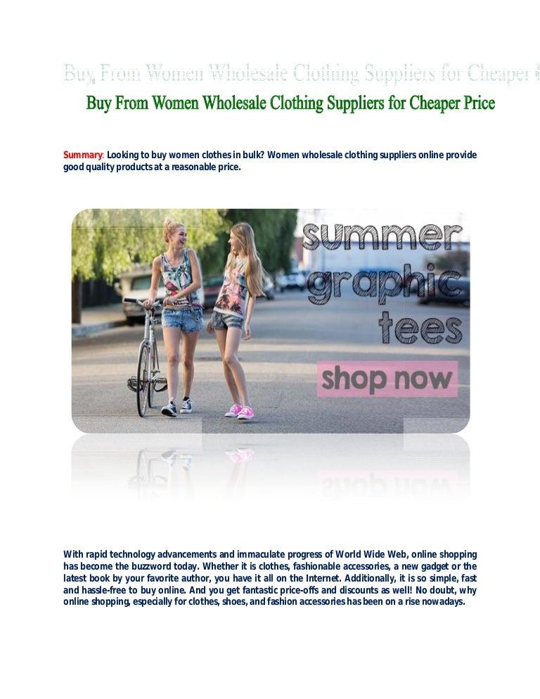 buyfromwomenwholesaleclothingsuppliersforcheaperprice-150608090528-lva1-app6891-thumbnail-4.jpg?cb=1433754337