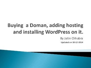 Buying a Domain, adding hosting and installing WordPress on it.