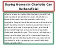 Buying homes in charlotte can be beneficial