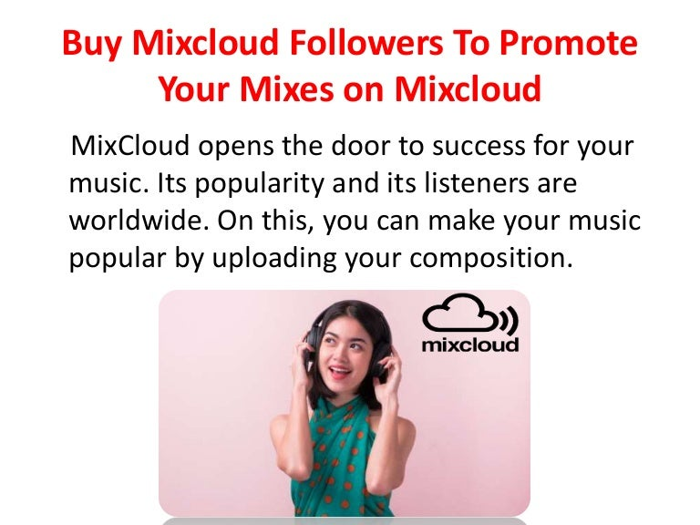 Buy Mixcloud Followers To Promote Your Mixes on Mixcloud