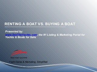 Rumored Buzz on Boat Rental Exposed