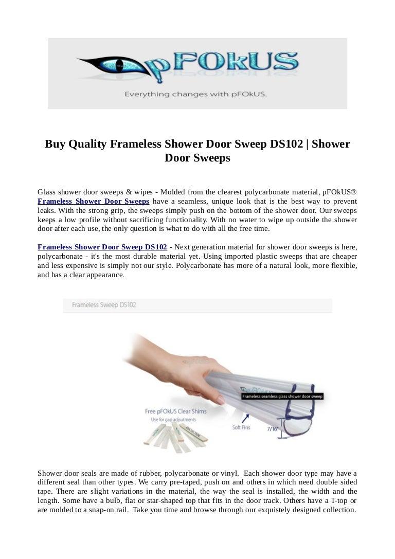 Buy Quality Frameless Shower Door Sweep Ds102 Shower Door