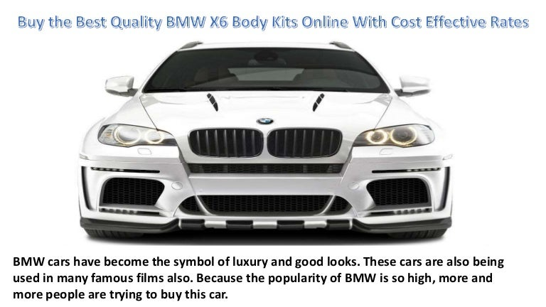 Buy The Best Quality Bmw X6 Body Kits Online With Cost Effective Rate