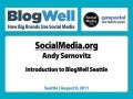 Introduction to BlogWell Seattle, presented by Andy Sernovitz
