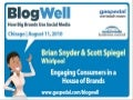 BlogWell Chicago Social Media Case Study: Whirlpool, presented by Brian Snyder and Scott Spiegel