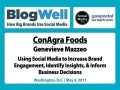 BlogWell DC Social Media Case Study: ConAgra Foods, presented by Genevieve Mazzeo