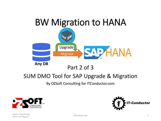 BW Migration to HANA Part 2 - SUM DMO Tool for SAP Upgrade & Migration